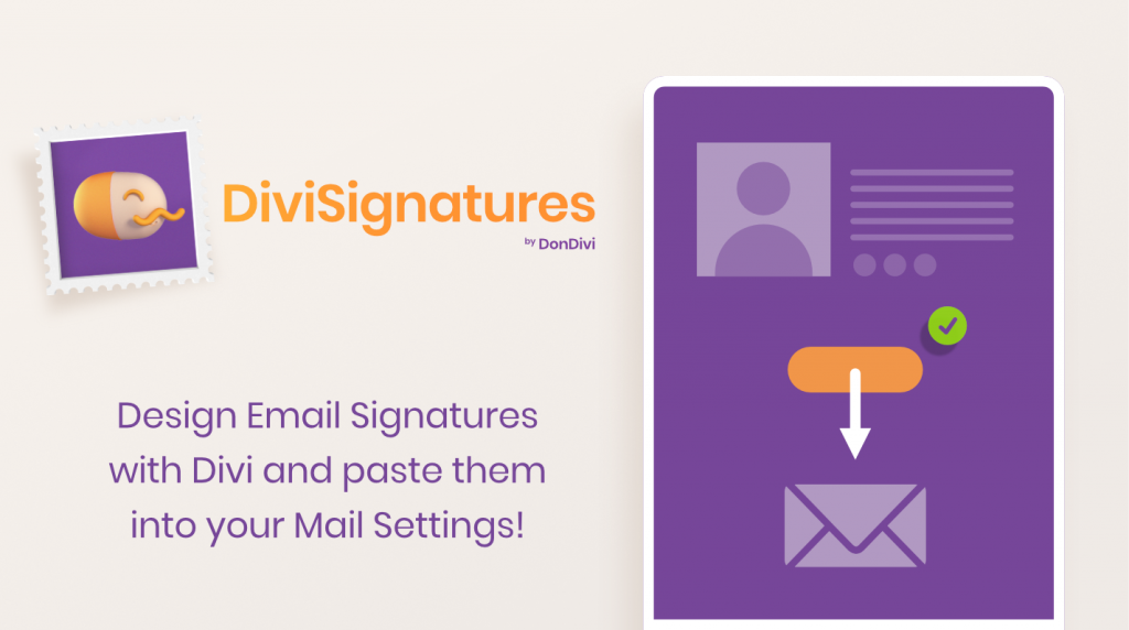 DiviSignatures. Design Email Signatures with Divi and paste them into your Mail Settings!