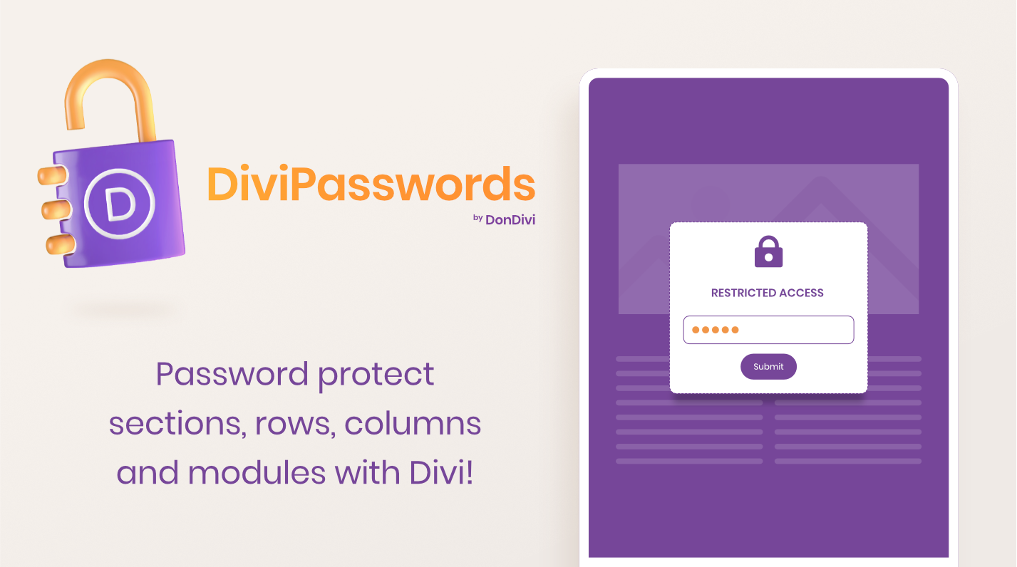 DiviPasswords. Password Protect sections, rows, columns and modules with Divi!